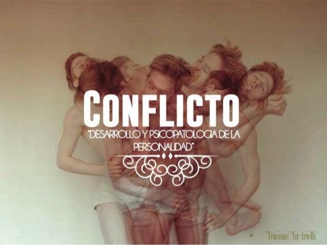EL CONFLICTO PSIQUICO Y LA ANSIEDAD.