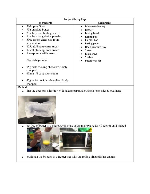 Recipe title by Rhys Ingredients Equipment  300g pkts Oreo  70g unsalted butter  2 tablespoons boiling water  1 tables...