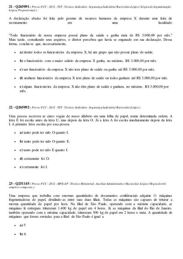 21 - Q265091 ( Prova:FCC - 2012 -TST- Técnico Judiciário-SegurançaJudiciária/ Raciocínio-Lógico / Lógica de Argumentação; ...
