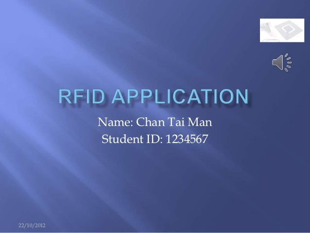 Name: Chan Tai Man             Student ID: 123456722/10/2012
