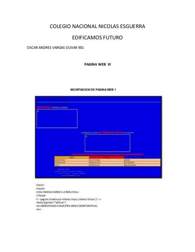 COLEGIO NACIONAL NICOLAS ESGUERRA EDIFICAMOS FUTURO OSCAR ANDRES VARGAS OLIVAR 901 PAGINA WEB VI