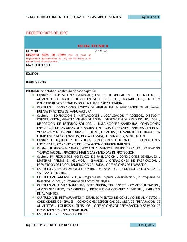 1234801130033 COMPENDIO DE FICHAS TECNICAS PARA ALIMENTOS                  Página 1 de 3DECRETO 3075 DE 1997              ...