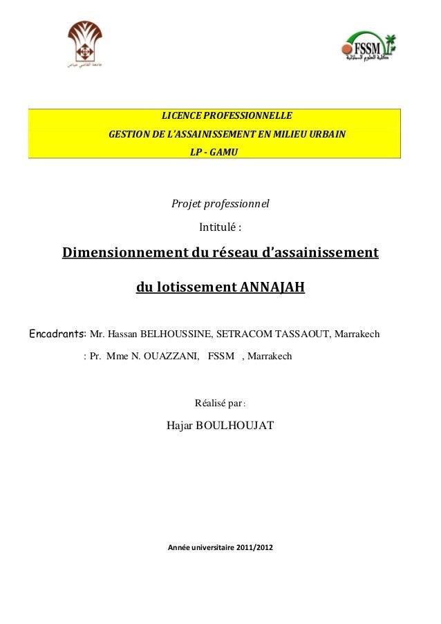 LICENCE PROFESSIONNELLE GESTION DE L'ASSAINISSEMENT EN MILIEU URBAIN LP - GAMU  Projet professionnel Intitulé :  Dimension...