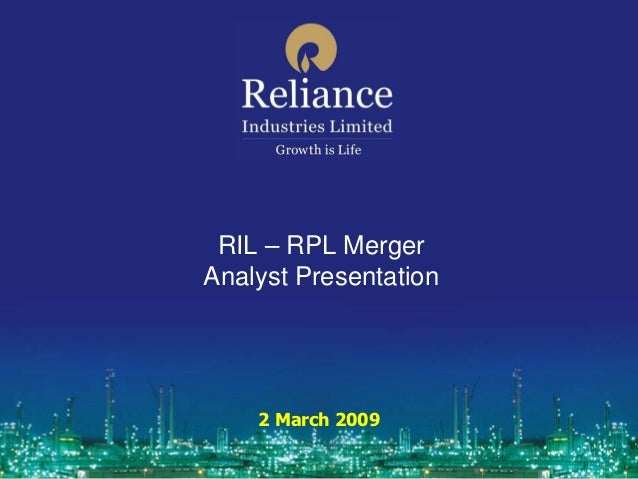 RIL – RPL MergerAnalyst Presentation    2 March 2009