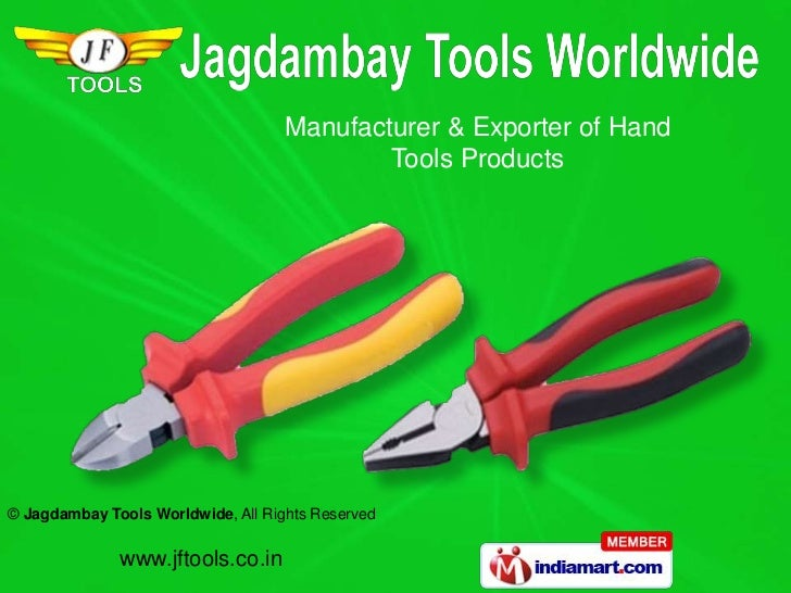 Manufacturer & Exporter of Hand                                            Tools Products© Jagdambay Tools Worldwide, All ...