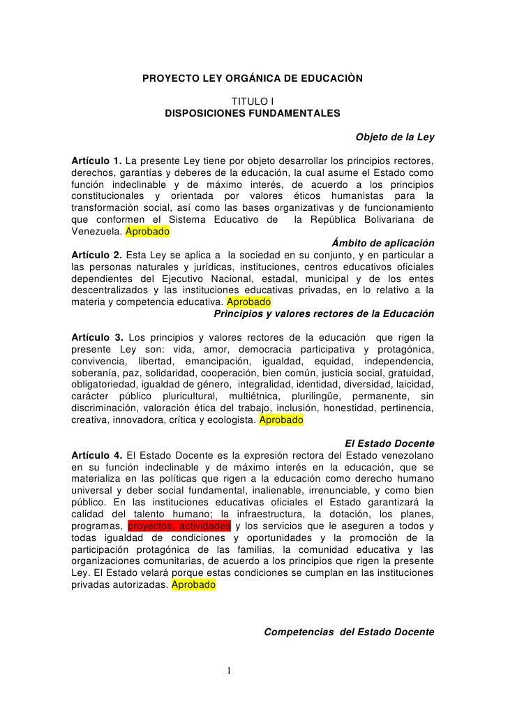 PROYECTO LEY ORGÁNICA DE EDUCACIÒN                                  TITULO I                      DISPOSICIONES FUNDAMENTA...