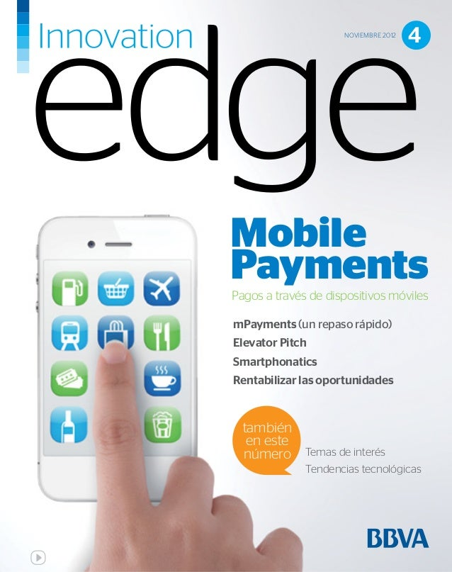 NOVIEMBRE 2012                                      4MobilePaymentsPagos a través de dispositivos móvilesmPayments (un rep...
