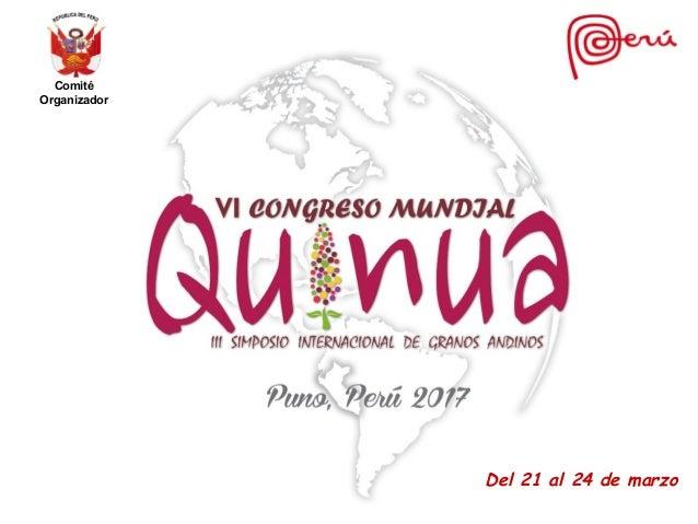 Del 21 al 24 de marzo Comité Organizador