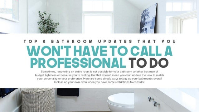 Top 8 Bathroom Updates That You Won't Have To Call A Professional To Do