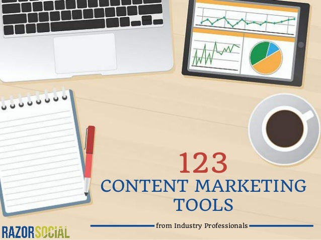 CONTENT MARKETING TOOLS from Industry Professionals 123