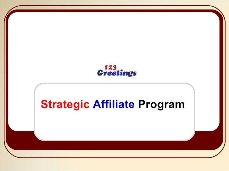 Strategic  Affiliate   Program