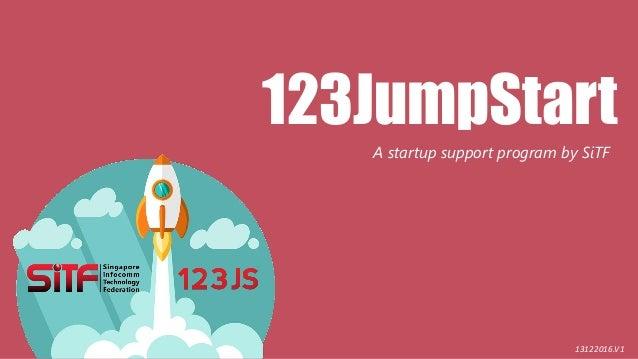 123JumpStart A startup support program by SiTF 13122016.V1