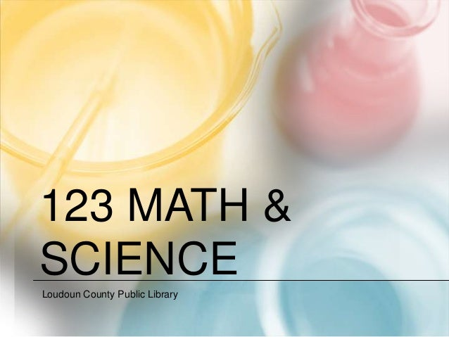 123 MATH &SCIENCELoudoun County Public Library