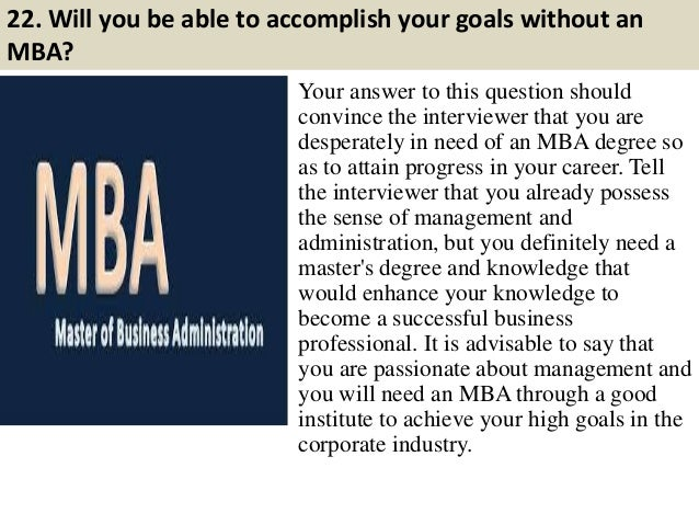 mba interview qs and answers Interview with qs topmba meetings between mba applicants and admissions would be a shame to only ask questions you can find the answers to on.