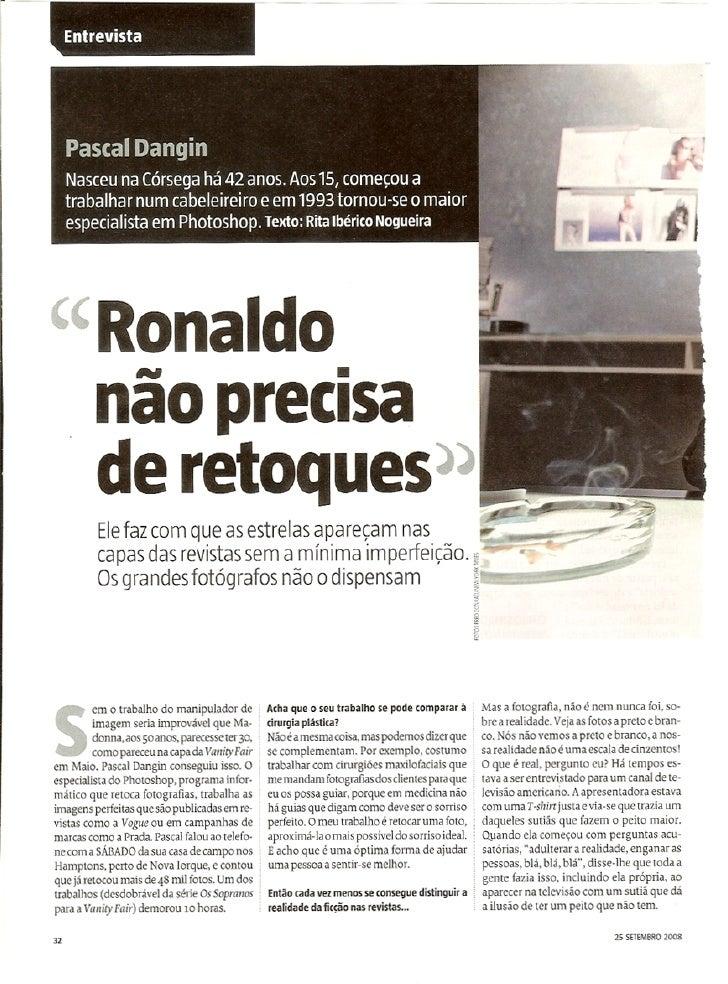 Ronaldo não precisa de retoques