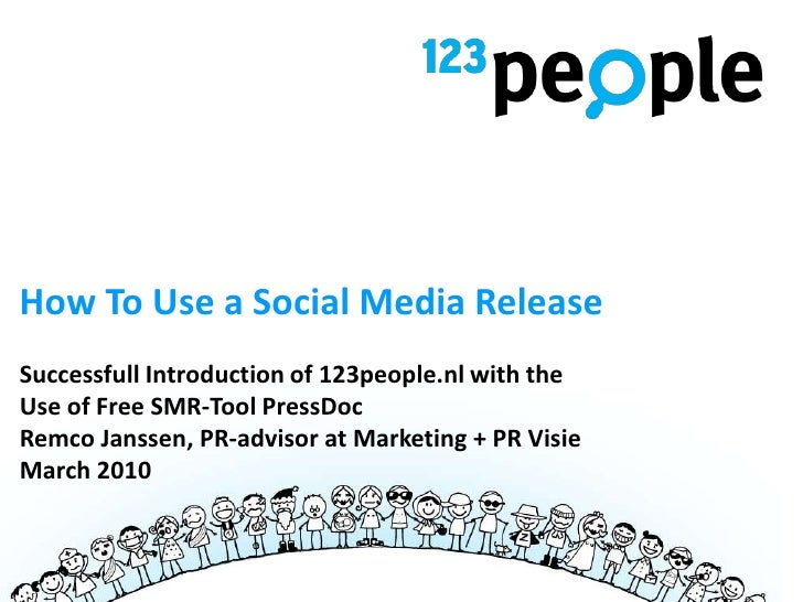 How To Use a Social Media Release Successfull Introduction of 123people.nl with the Use of Free SMR-Tool PressDoc | Remco ...
