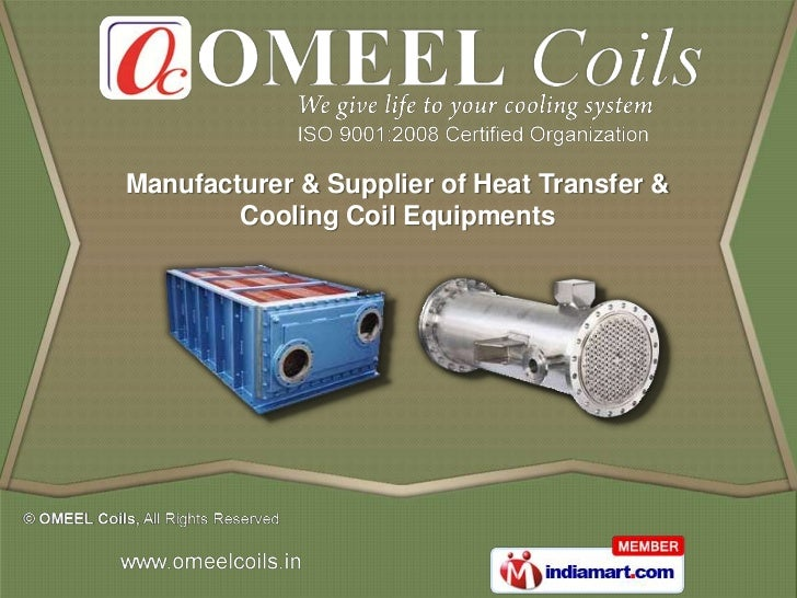 Manufacturer & Supplier of Heat Transfer &        Cooling Coil Equipments
