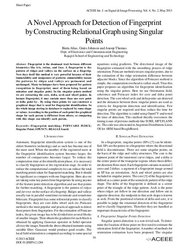 Short Paper ACEEE Int. J. on Signal & Image Processing, Vol. 4, No. 2, May 2013  A Novel Approach for Detection of Fingerp...