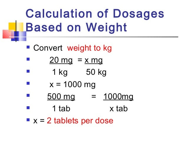 Calculations, doses and dosage regimens.