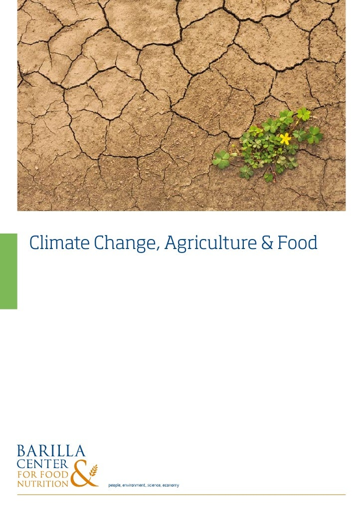 climate change and agriculture Climate change is a change in average weather over certain periods of time issues about the climate change have been going on for quite some time now.