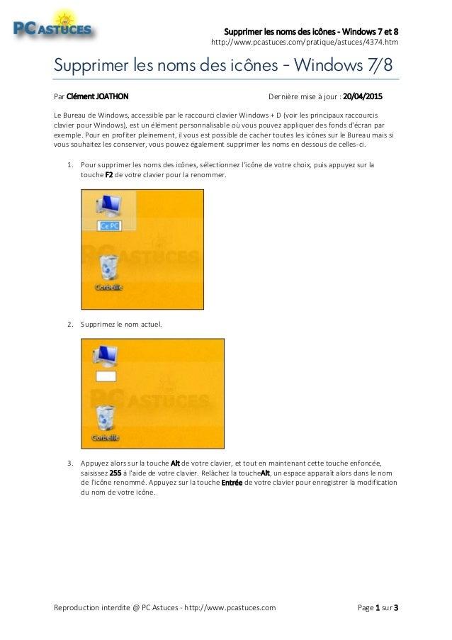 Supprimer les noms des icônes - Windows 7 et 8 http://www.pcastuces.com/pratique/astuces/4374.htm Reproduction interdite @...