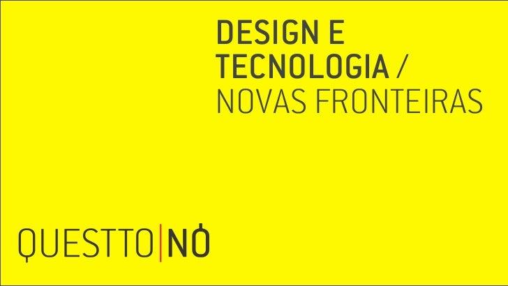 DESIGN ETECNOLOGIA /NOVAS FRONTEIRAS