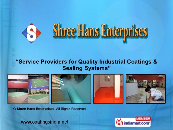 """ Service Providers for Quality Industrial Coatings & Sealing Systems"""