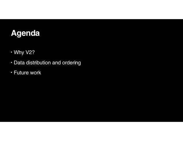 Data Distribution and Ordering for Efficient Data Source V2 Slide 3