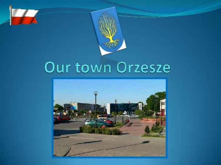 Our town Orzesze, Poland