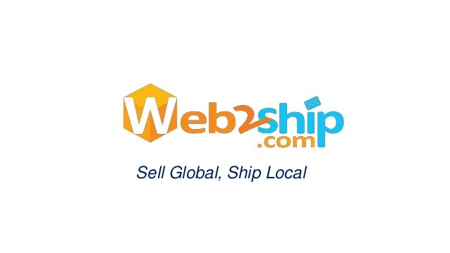 Sell Global, Ship Local