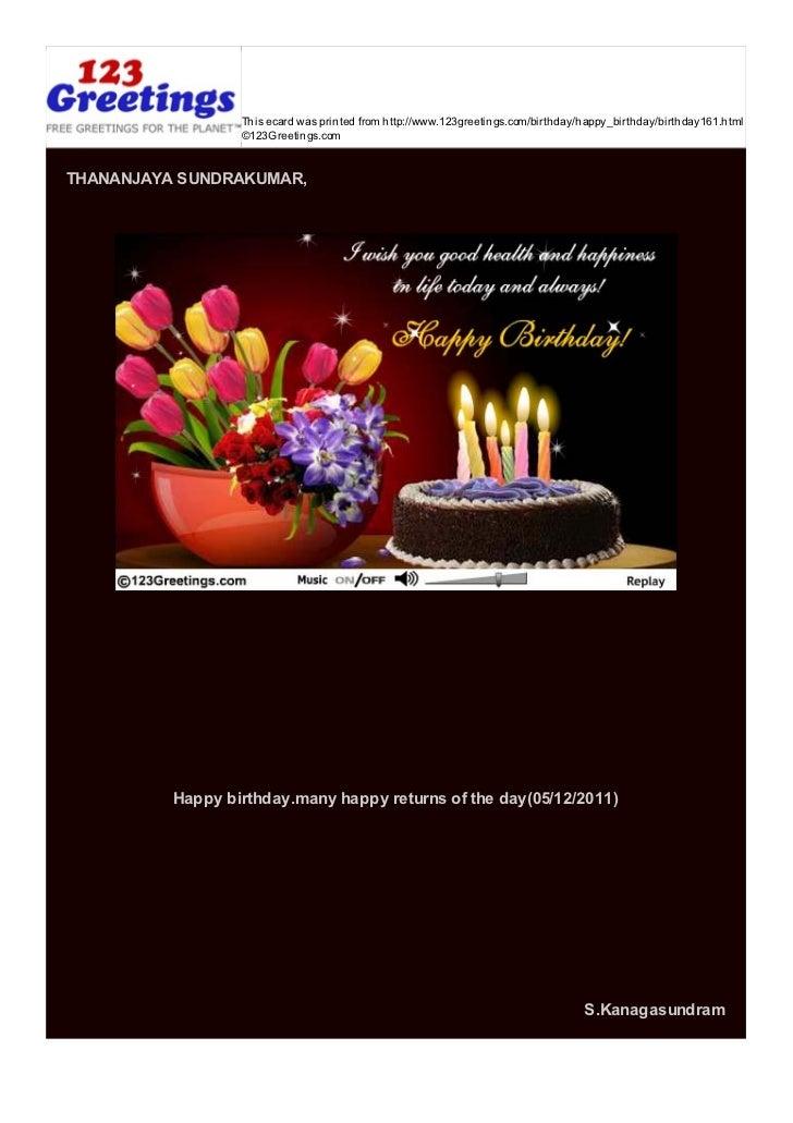 This ecard was printed from http://www.123greetings.com/birthday/happy_birthday/birthday161.html                  ©123Gree...