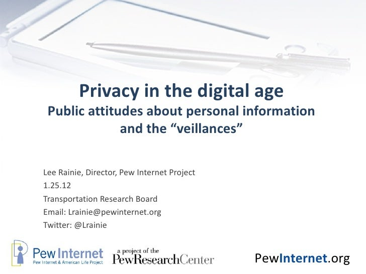 the lack of privacy in the information age (or lack of taste) so quickly the answer, of course, was their use  in the computer age dur- ing a period when information technology is growing rapidly  from the point of view of ethical theory privacy is a curious value on the one hand, it seems to be something of very great importance and something vital to defend, and, on the other.