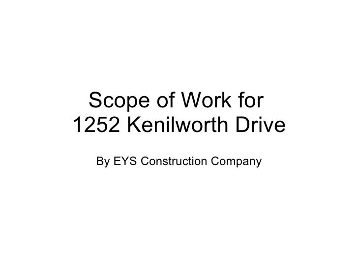 Scope of Work for  1252 Kenilworth Drive By EYS Construction Company