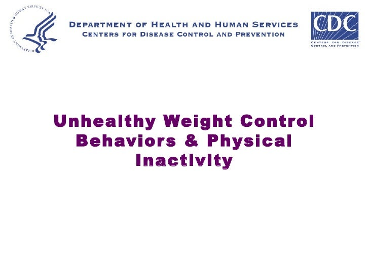 Unhealthy Weight Control Behaviors & Physical Inactivity
