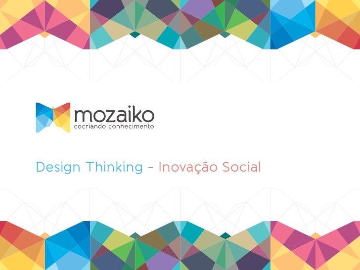 Design Thinking - Inovação Social