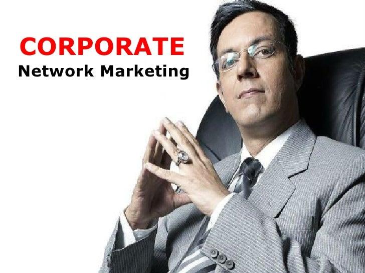 CORPORATENetwork Marketing