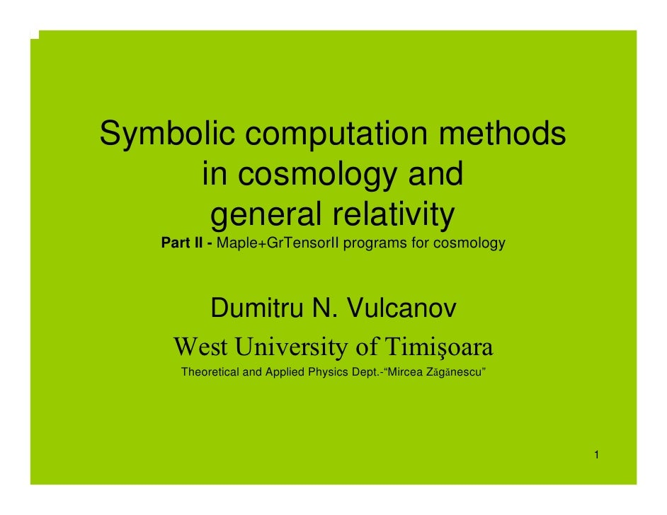 Symbolic computation methods      in cosmology and       general relativity    Part II - Maple+GrTensorII programs for cos...