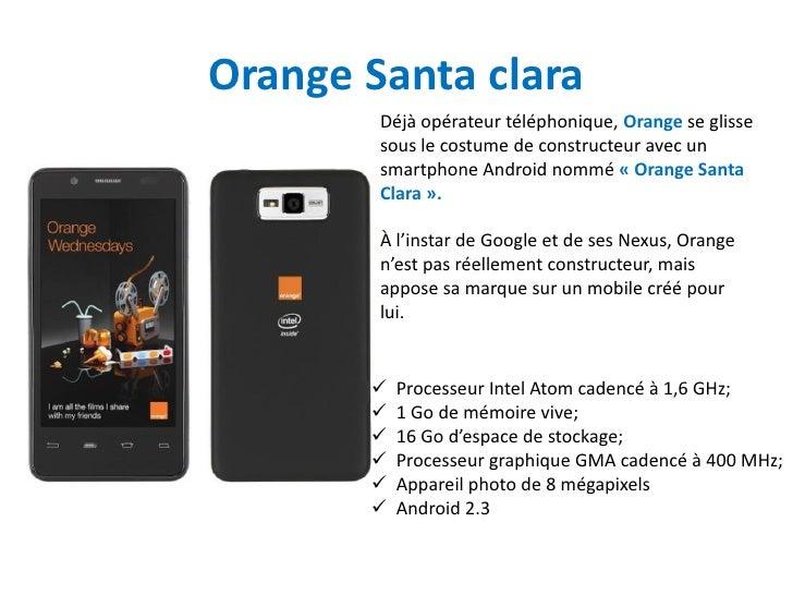 Orange Santa clara        Déjà opérateur téléphonique, Orange se glisse        sous le costume de constructeur avec un    ...