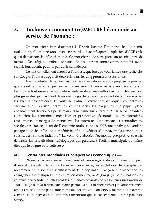 Toulouse a-t-elle un avenir ?  3.  45  Toulouse : comment (re)METTRE l'économie au service de l'homme ?   Un mot vient...