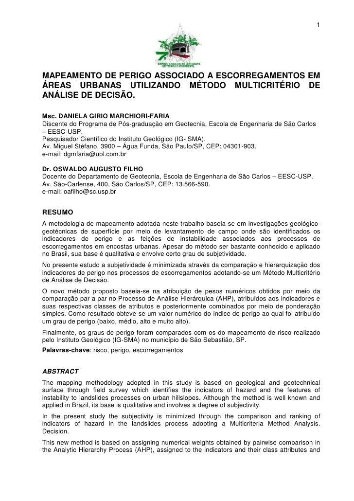 1MAPEAMENTO DE PERIGO ASSOCIADO A ESCORREGAMENTOS EMÁREAS URBANAS UTILIZANDO MÉTODO MULTICRITÉRIO DEANÁLISE DE DECISÃO.Msc...