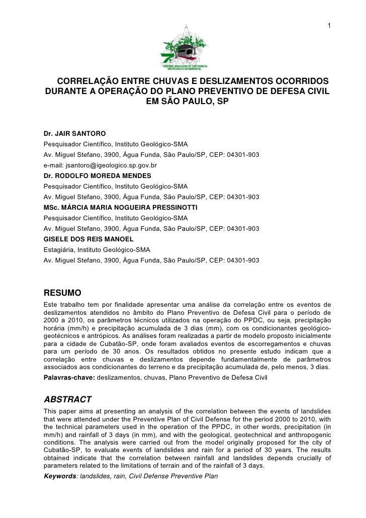 1  CORRELAÇÃO ENTRE CHUVAS E DESLIZAMENTOS OCORRIDOSDURANTE A OPERAÇÃO DO PLANO PREVENTIVO DE DEFESA CIVIL                ...