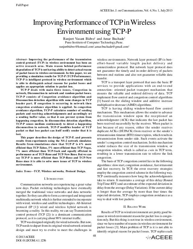 Full Paper ACEEE Int. J. on Communications, Vol. 4, No. 1, July 2013  Improving Performance of TCP in Wireless Environment...