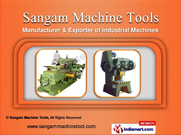 Manufacturer & Exporter of Industrial Machines
