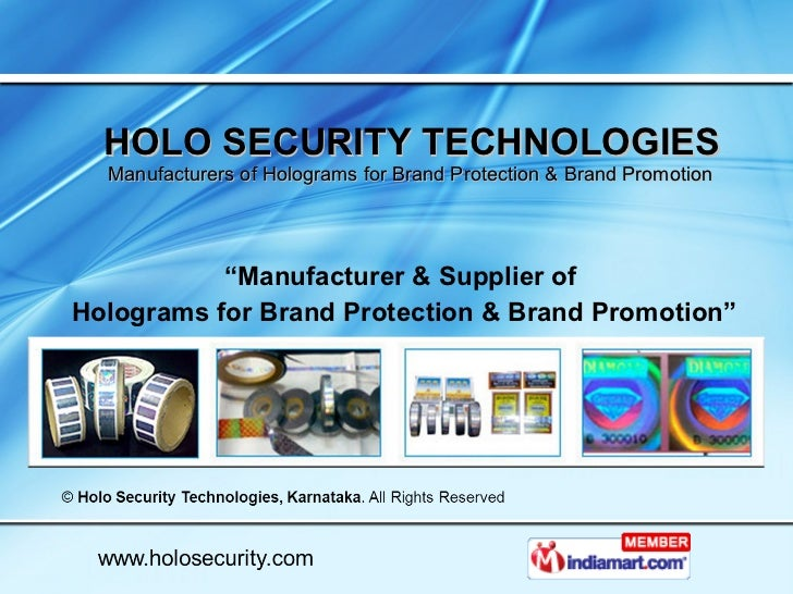 """HOLO SECURITY TECHNOLOGIES   Manufacturers of Holograms for Brand Protection & Brand Promotion  """" Manufacturer & Supplier ..."""