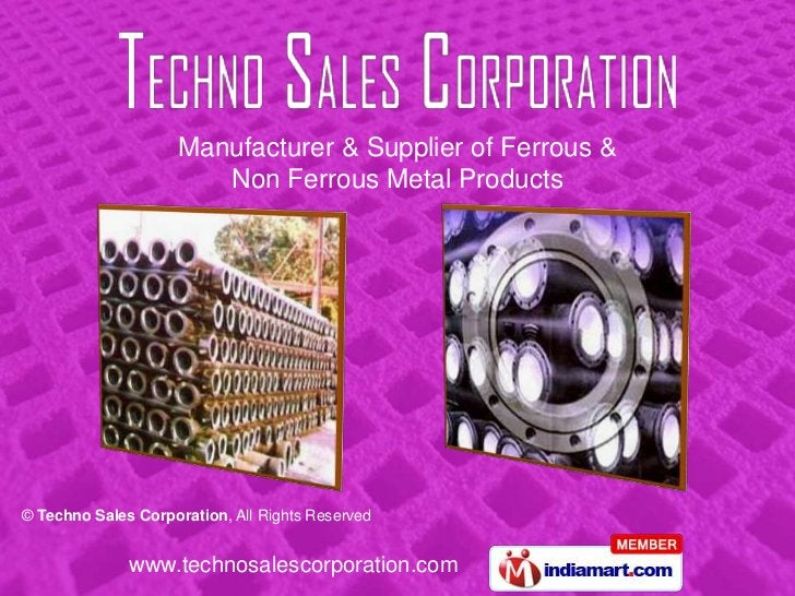 Manufacturer & Supplier of Ferrous &<br />Non Ferrous Metal Products<br />