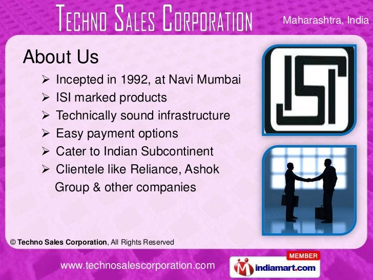 About Us<br /><ul><li>Incepted in 1992, at Navi Mumbai