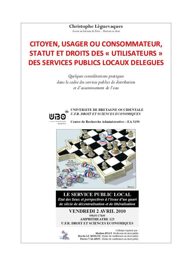 Christophe Lèguevaques Avocat au barreau de Paris – Docteur en droit  CITOYEN,USAGEROUCONSOMMATEUR, STATUTETDROITSD...