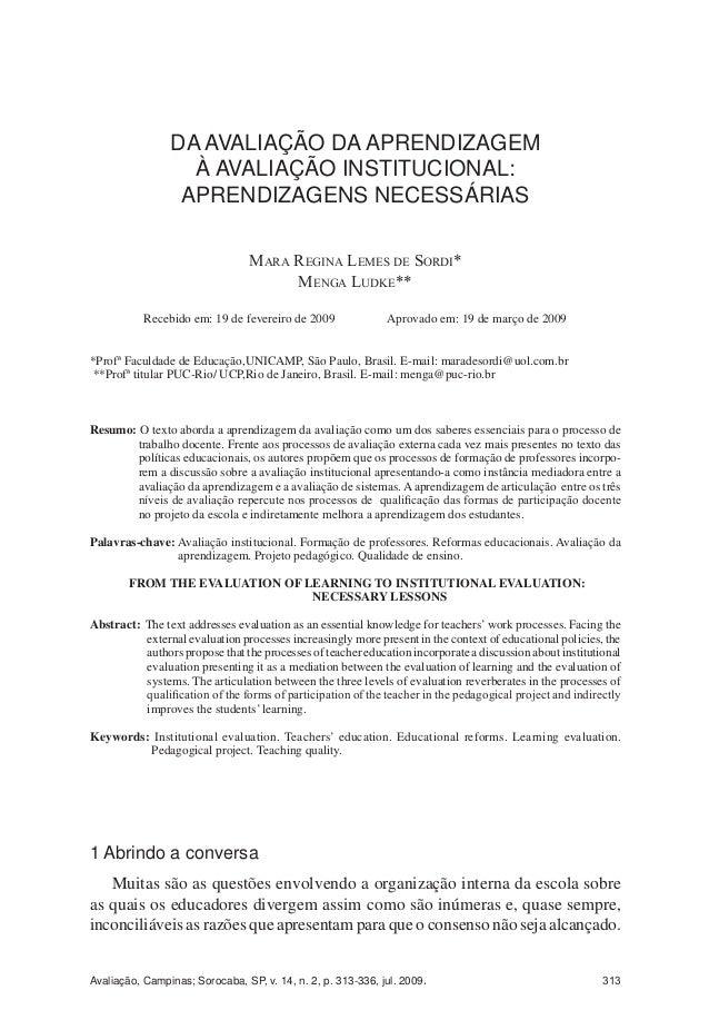 A AVALIAÇÃO INSTITUCIONAL NAS UNIVERSIDADES FEDERAIS E AS COMISSÕES PRÓPRIAS DE AVALIAÇÃO 313Avaliação, Campinas; Sorocaba...