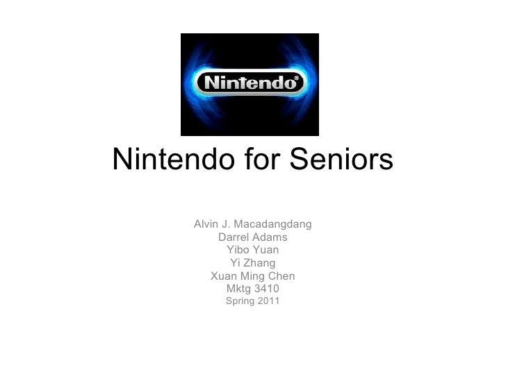 Nintendo for Seniors     Alvin J. Macadangdang          Darrel Adams            Yibo Yuan             Yi Zhang        Xuan...
