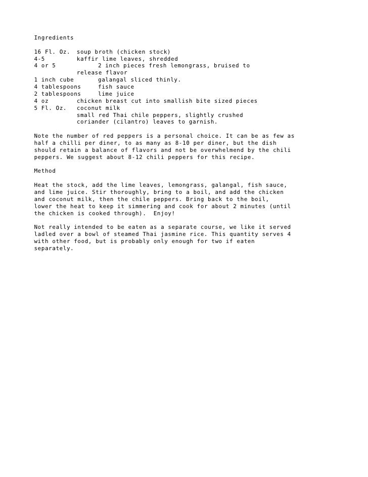 Ingredients  16 Fl. Oz.    soup broth (chicken stock) 4-5           kaffir lime leaves, shredded 4 or 5              2 inc...